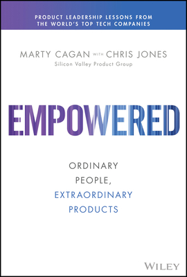 Empowered - Ordinary people - Extraordinary products - good reads