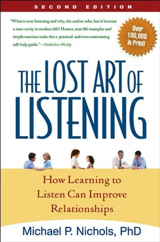 The Lost Art of Listening- How Learning to Listen Can Improve Relationships